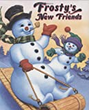 Rollins, Jack: Frosty&#39;s New Friends