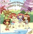 Strawberry Shortcake's Seaberry Mystery…