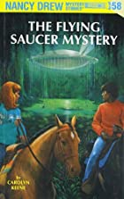 The Flying Saucer Mystery by Carolyn Keene