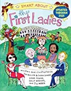 Smart About the First Ladies: Smart About…
