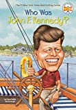 McDonough, Yona Zeldis: Who Was John F. Kennedy?