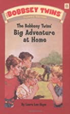 The Bobbsey Twins' Big Adventure at Home by…