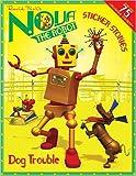 Kirk, David: Dog Trouble: A Sticker Stories Book (Nova the Robot)