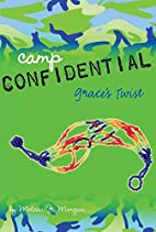 Grace's Twist (Camp Confidential) by…