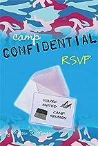 RSVP #6 (Camp Confidential) by Melissa J.…