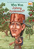 Holub, Joan: Who Was Johnny Appleseed?
