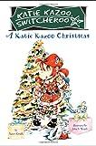 Nancy E. Krulik: A Katie Kazoo Christmas (Katie Kazoo, Switcheroo: Super Super Special)