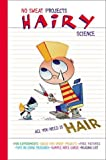 Brallier, Jess M.: Hairy Science