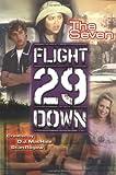 Vornholt, John: The Seven #2 (Flight 29 Down)