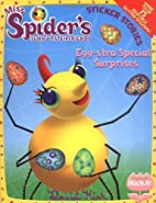 Egg-Stra Special Surprises (Miss Spider) by…