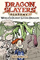 World's Oldest Living Dragon by Kate…