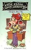 Nancy E. Krulik: Anyone But Me #1 (promo) (Katie Kazoo, Switcheroo)