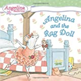 Holabird, Katharine: Angelina And the Rag Doll