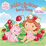 Grosset & Dunlap: Peek-a-Boo in the Berry Patch (Strawberry Shortcake Baby)