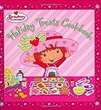 Holiday Treats Cookbook (Strawberry…