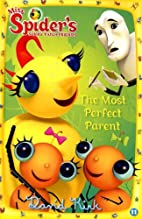 The Most Perfect Parent by David Kirk