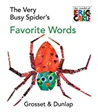 The Very Busy Spider's Favorite Words…