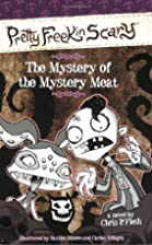 The Mystery of the Mystery Meat (Pretty…