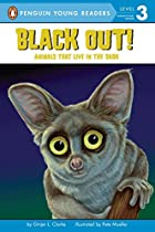 Black Out!: Animals That Live in the Dark…