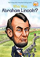 Who Was Abraham Lincoln? by Janet Pascal