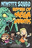Dower, Laura: Return of Mega Mantis #2 (Monster Squad)
