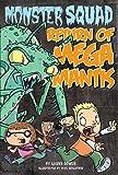 Dower, Laura: Return of Mega Mantis #2 (Monster Squad)
