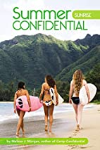 Sunrise (Summer Confidential) by Melissa J.…