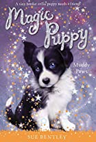 Muddy Paws #2 (Magic Puppy) by Sue Bentley