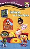 Sander, Sonia: Goldilocks and the Three Bears (Super WHY!)