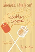 Double-Crossed (Almost Identical, #3) by Lin…