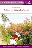 Hautzig, Deborah: Lewis Carroll's Alice in Wonderland (Penguin Young Readers, L4)