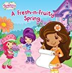 A Fresh-n-Fruity Spring (Strawberry…