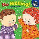 Katz, Karen: No Hitting!