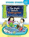 Wing, Natasha: The Night Before Kindergarten (Sticker Stories)