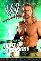 Night of Champions (WWE) by Tracey West