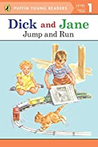 PYR LV 1 : Dick and Jane : Jump and Run by…