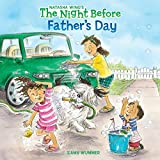 Wing, Natasha: The Night Before Father's Day