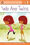 Driscoll, Laura: We Are Twins (Penguin Young Readers, L1)