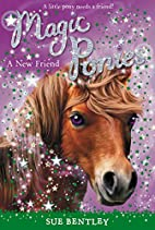 A new friend by Sue Bentley