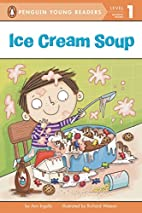 Ice Cream Soup (Penguin Young Readers: Level…