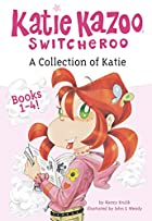 A Collection of Katie: Books 1-4 (Katie…