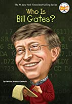 Who Is Bill Gates? (Who Was...?) by Patricia…