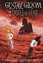 Gustav Gloom and the Castle of Fear #6 by…