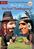 What Was the First Thanksgiving? by Joan…