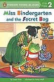 Slate, Joseph: Miss Bindergarten and the Secret Bag (Penguin Young Readers, L2)