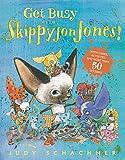 Schachner, Judy: Get Busy with Skippyjon Jones!