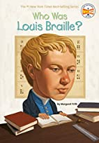 Who Was Louis Braille? by Margaret Frith