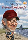 Spinner, Stephanie: Who Is Steven Spielberg? (Who Was...?)