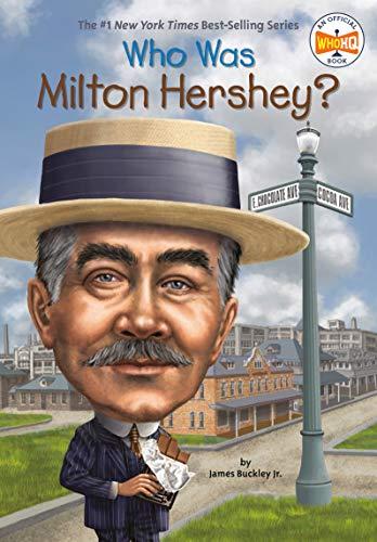 who-was-milton-hershey