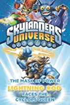 The Mask of Power: Lightning Rod Faces the…